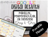 Parallel, Perpendicular, or Neither Line - Digital Drag &
