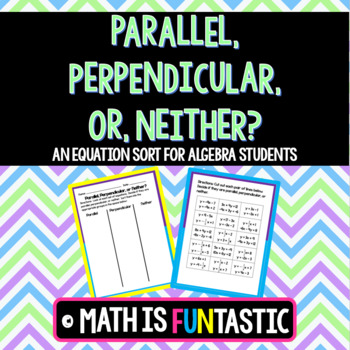 Parallel, Perpendicular, or Neither Sort