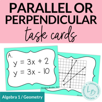Parallel, Perpendicular, or Neither Task Cards