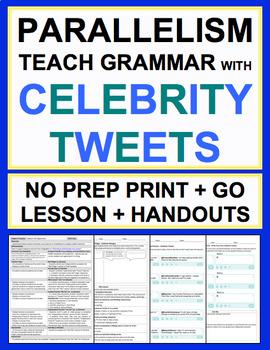 Parallel Sentence Structure Celebrity Tweets Grammar No Prep Lesson & Worksheets