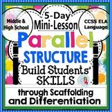 Parallel Structure: Parallelism Grammar Mini-Lesson Packet