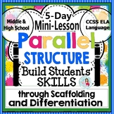 Parallel Structure: Parallelism Grammar Mini-Lesson Packet