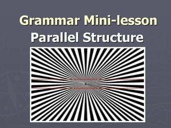 Parallel Structure- Mini-Lesson