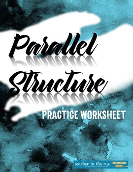 Parallel Structure--Practice Worksheet {CCSS}