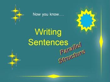 Writing Sentences : Parallel Structure