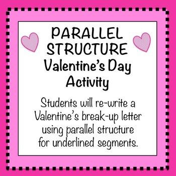 Parallel Structure Valentine S Day Writing Assignment By English 10