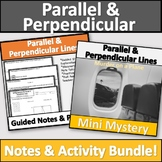 Parallel and Perpendicular Lines Activity & Notes Bundle!