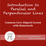 Introduction to Parallel and Perpendicular Lines (Lesson Plan with Homework)