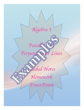 Parallel and Perpendicular Lines Guided Notes, Homework, Powerpoint