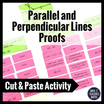 Parallel and Perpendicular Lines Proofs Cut and Paste Activity