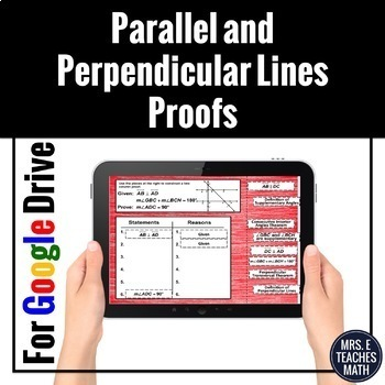 Parallel and Perpendicular Lines Proofs Digital Activity