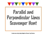 Parallel and Perpendicular Lines Scavenger Hunt