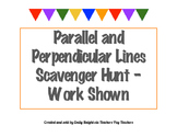 Parallel and Perpendicular Lines Scavenger Hunt Work Shown