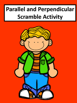 Parallel and Perpendicular Scramble Activity