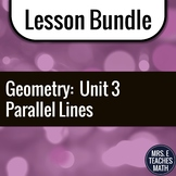 Parallel and Perpendicular Lines Unit Bundle