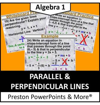 (Alg 1) Parallel and Perpendicular Lines in a PowerPoint P