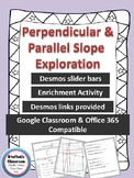 Parallel and Perpendicular Slope Exploration