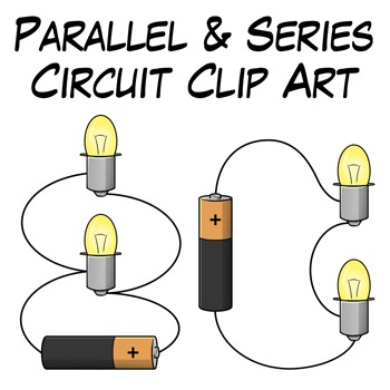 Parallel and Series Circuit Clip Art