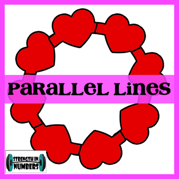 Parallel lines Transversal Angles Activity Heart Wreath Valentine's Day