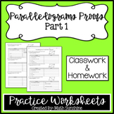 Parallelograms Proofs Part 1 Practice Worksheets (Classwork & Homework)