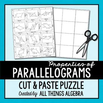 Properties Of Parallelograms Cut And Paste Puzzle By All Things Algebra