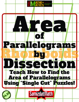 Parallelograms and Area: One Cut Geometric Dissection Challenges
