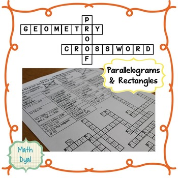 Parallelograms and Rectangles Geometry Proofs Crossword Puzzle