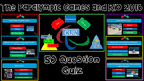 Paralympic Games and Rio 2016 Quiz