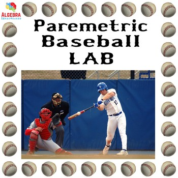 Parametric Equations Real World Lab: Baseball