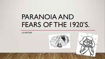 Paranoia & Fears of the 1920s Lesson