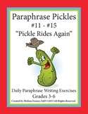 Paraphrase Pickles: Daily Paraphrase Writing Exercises #11-#15
