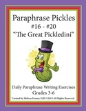 Paraphrase Pickles: Daily Paraphrase Writing Exercises #16-#20