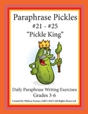 Paraphrase Pickles: Daily Paraphrase Writing Exercises #21-#25