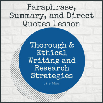 Paraphrase, Summary, and Direct Quotes Lesson