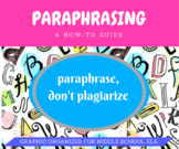 Paraphrasing! A How-To Guide for 6th/7th/8th Graders