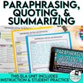 Paraphrasing, Quoting, and Summarizing