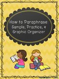 How to Paraphrase: Sample, Practice, & Graphic Organizer
