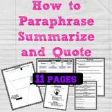 Paraphrasing, Summarizing, and Quoting
