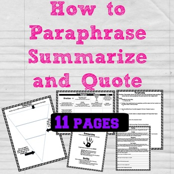 Paraphrasing, Summarizing, and Quoting