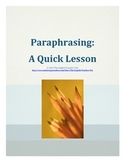 Paraphrasing- a quick lesson and worksheet