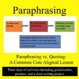 Paraphrasing versus Quoting