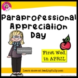Paraprofessional Appreciation Day - First Wednesday in APRIL