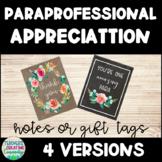 Paraprofessional Appreciation Notes/Gift Tags Classroom Community