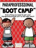"Paraprofessional ""BOOT CAMP""- A Handbook for Paraprofessionals {Editable}"
