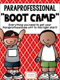 "Paraprofessional ""BOOT CAMP""- A Handbook for Paraprofessio"