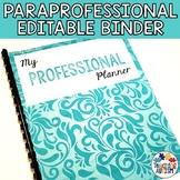 Paraprofessional Binder - Editable