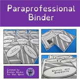 Paraprofessional Binder for Life Skills and Special Education Teachers