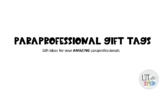 Paraprofessional Gift Ideas & Tags