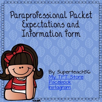 Paraprofessional Information and Expectations Forms FREEBIE