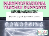 Paraprofessional Teacher Supports GUIDE & FILLABLE TEMPLATES * Special Education